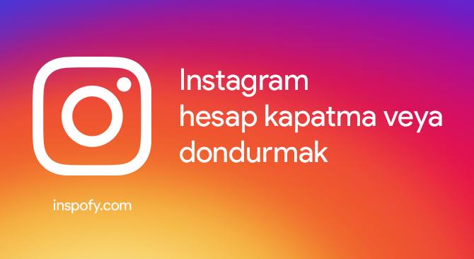 Instagram hesabı 2021 nasıl silinir?