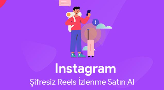 Instagram Şifresiz Reels İzlenme Satın Al