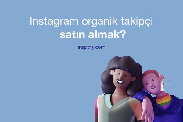 Instagram organik takipçi satın almak?