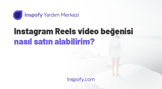 Instagram Reels video beğenisi nasıl satın alabilirim?