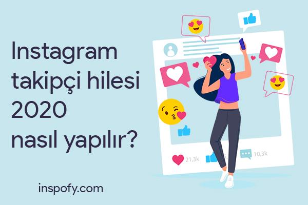 Instagram takipçi hilesi 2020 nasıl yapılır?