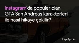 Instagram'da popüler olan GTA San Andreas karakterleri ile nasıl hikaye çekilir?