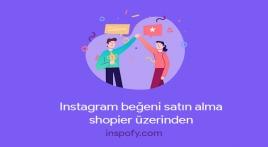 Shopier üzerinden Instagram beğeni satın alma?