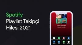 Spotify Playlist takipçi hilesi 2021 nasıl yapılır?