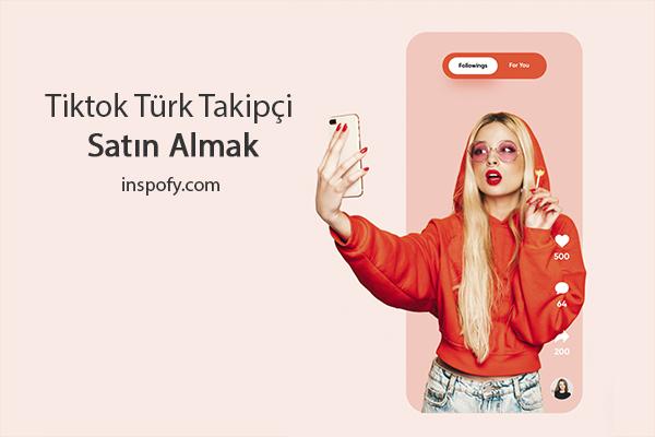 Tiktok Türk Takipçi Satın Alma